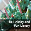 The Holiday and Fun Library