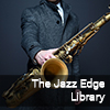 The Jazz Edge Library